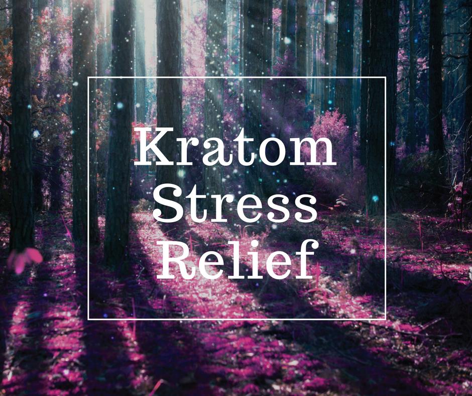 kratom canada stress relief