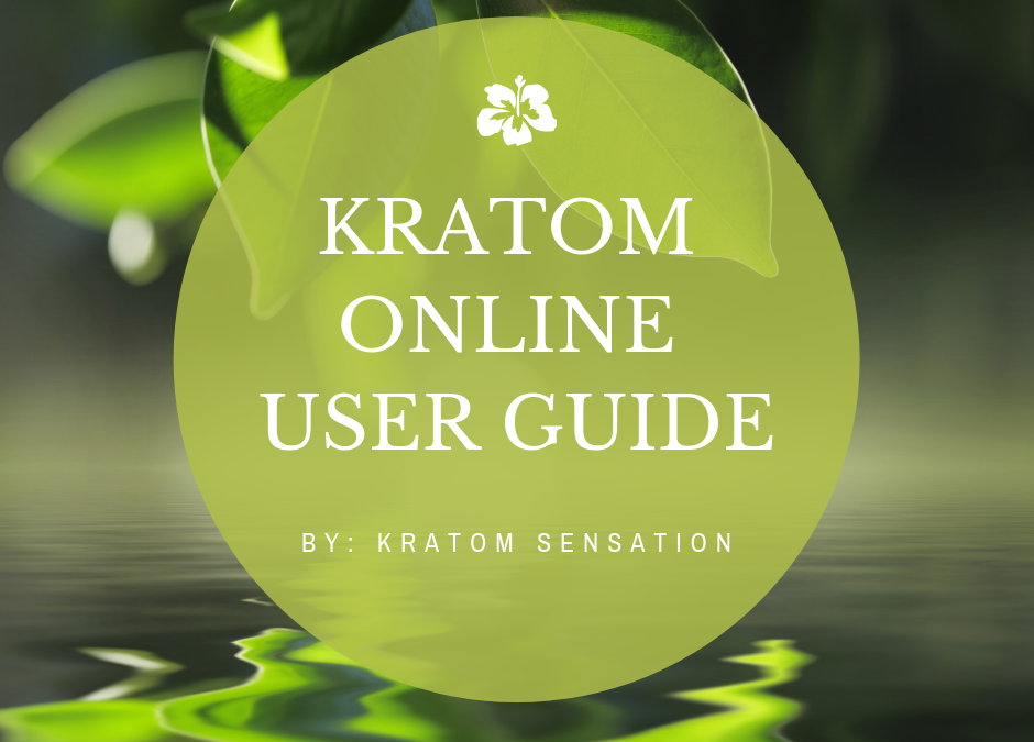Kratom Sensation: Your Best Vendor To Buy Kratom Online